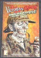 Modern Wildstorm VICTORIAN UNDEAD: SHERLOCK HOLMES VS. ZOMBIES TPB Comic GN NM+