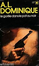 Le GORILLE dans le pot au noir // A.L. DOMINIQUE // Policier // Carré Noir