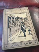 The Darlings Of The Nations Dora Kemp 1906 Antique Hardback