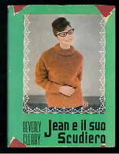 CLEARY BEVERLY JEAN E IL SUO SCUDIERO BALDINI & CASTOLDI 1960 LA MELAGRANA 49