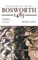 Bosworth 1485: Psychology de una Battle por Jones, Michael K