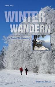 REISEFÜHRER Wanderführer 40 WINTERTouren Stuttgart Schwäbische Alb Schwarzwald