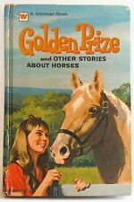 Golden Prize And Other Stories About Horses Pony Whitman book 1972 HB