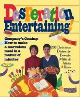 Desperation Entertaining! by Beverly Mills, Alicia Ross