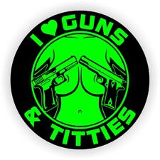 I Love Guns & Tittie$ Funny Sexy Hard Hat Sticker | Motorcycle Helmet Decal AR15