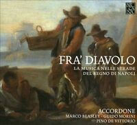 Fra Diavolo: Street Music From Kingdom of Naples, New Music