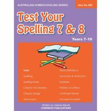 Test Your Spelling 7 & 8 (Australian Homeschooling)