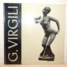ARTE CONTEMPORANEA - Catalogo Mostra Ferrara 1978 GIUSEPPE VIRGILI illustrato