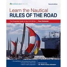 Learn the Nautical Rules of the Road - The Essential Gu - Paperback NEW Boissier