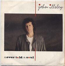 "JOHN ILLSLEY - Never told a soul - VINYL 7"" 45 ITALY 1984 MINT COVER  VG+"