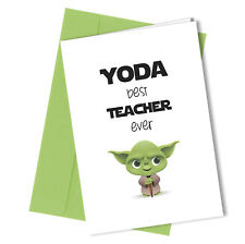 #270 YODA BEST TEACHER Greeting Comedy Funny Humour Leaving Card Star Wars