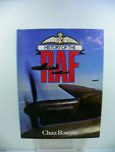 History of the RAF By Chaz Bowyer