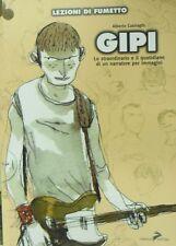 GIPI - di Alberto Casiraghi  - Lezioni di fumetto n,4 - Coniglio editore