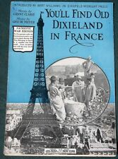 You'll Find Old Dixieland in France- Patriotic War Edition orig 1918 sheet music