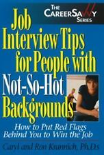 Job Interview Tips for People With Not-So-Hot Backgrounds: How to Put -ExLibrary