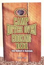 Camp Dutch Oven Cooking 101 from Backyard to Backwoods 2004 1STED LDS MORMON PB
