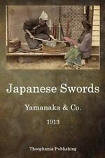 Japanese Swords by Yamanaka Yamanaka & Co. (2015, Paperback)