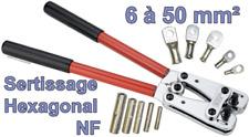 Pince à sertissage hexagonal NF de 6 à 50 mm²
