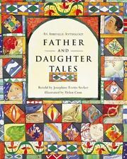 Father and Daughter Tales by Josephine Evetts-Secker (1997, Hardcover)