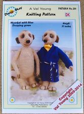 Meerkat toy knitting pattern and dressing gown  10ins Tall  No. 284 Val Young