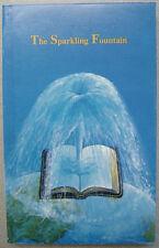 Sparkling Fountain - Early Pentecostal History Springfield Missouri - Ozarks