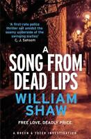 A Song from Dead Lips (Breen and Tozer), Shaw, William, New, Book