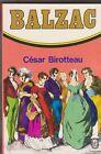 César Birotteau - Balzac - poche 1977 . bon état. 28/9 .