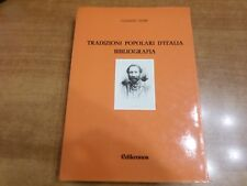 Giuseppe Pitrè TRADIZIONI POPOLARI D'ITALIA BIBLIOGRAFIA Edikronos 1987