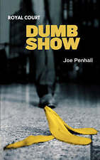 Dumb Show (Modern Plays), Penhall, Joe | Paperback Book | Good | 9780413774804