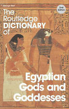 The Routledge Dictionary of Egyptian Gods and Goddesses by George Hart...