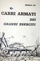 'Carri Armati dei Grandi Eserciti', Enrico Po - Internconair 1969