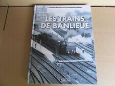118H Atlas Les Trains de Banlieue 1837 - 1914