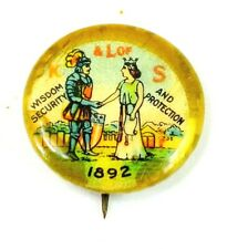 New listing Antique 1892 K & L of S Knights & Ladies Of Security Wisdom Protection Pinback