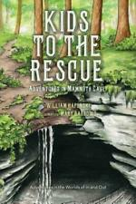 Kids To The Rescue: Adventures In Mammoth Cave