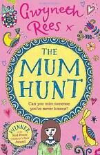 The Mum Hunt, Rees, Gwyneth, New