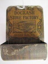 VINTAGE ADVERTISING DOCKASH STOVE FACTORY METAL MATCH SAFE, 940-LB