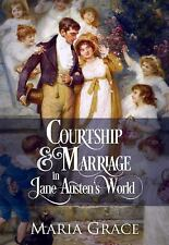 Courtship and Marriage in Jane Austen's World by Maria Grace (2016, Paperback)