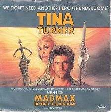 TINA TURNER We Don't Need Another Hero (Thunderdome) PICTURE SLEEVE MAD MAX 45
