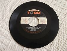 JIMMIE JOHN WHAT KIND OF GOD DO YOU THINK YOU ARE/JUST GOT KIDS TODD 1026