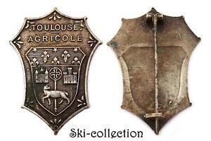 Insigne TOULOUSE AGRICOLE. France, vers 1920. Métal argenté