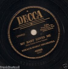 Sokach-Habat Orch on 78 rpm Decca 45089: Lady of All My Dreams