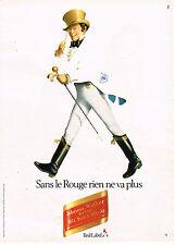 PUBLICITE ADVERTISING 094  1982  JOHNNIE WALKER  whisky RED LABEL