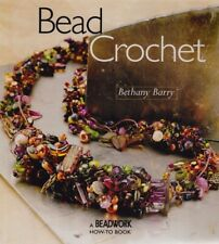 Bead Crochet - a Beadwork How To BOOK by Bethany Barry - from my stash