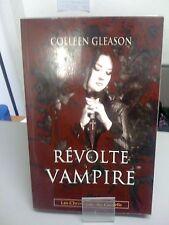 Les chroniques des Gardella, tome 3 : Révolte Vampire - Colleen Gleason