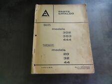 Allis-Chalmers 302 303 444 Balers Parts Catalog