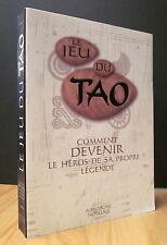 LE JEU DU TAO. COMMENT DEVENIR LE HÉROS DE SA PROPRE LÉGENDE. PAR P. LEVALLOIS.