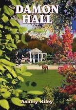 Damon Hall by Ashley Riley (2004, Hardcover)