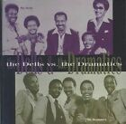 NEW The Dells Vs. The Dramatics (Audio CD)