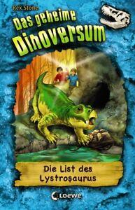Das geheime Dinoversum - Die List des Lystrosaurus  Band 13     Das geheime ...