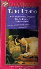 Tutto il teatro volume 2 - Gabriele D'Annunzio - Libro nuovo in Offerta!
